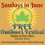 25th Anual Free Outdoors Festival           Thalia al Aire Libre